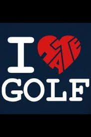 golf hate